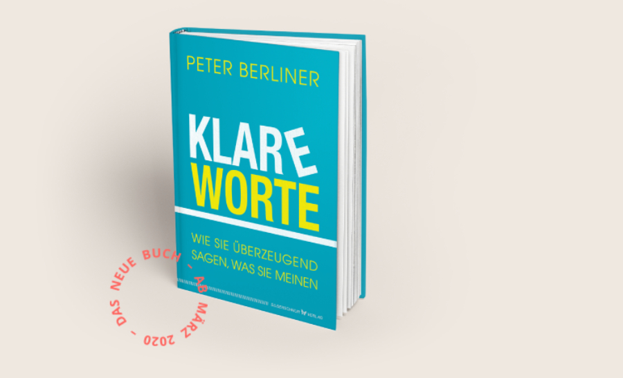 Peter Berliner Buch Klare Worte – Top Executive Coach